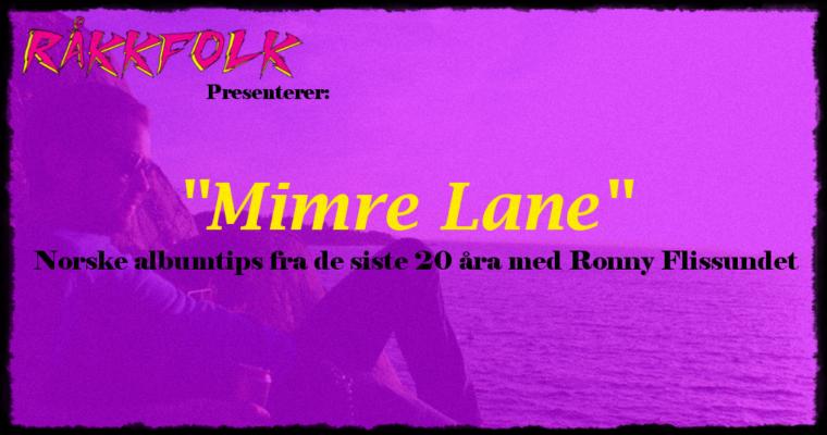 MIMRE LANE RECAP!