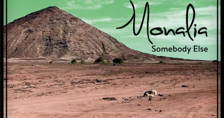 Monalia – Somebody Else (Singel)